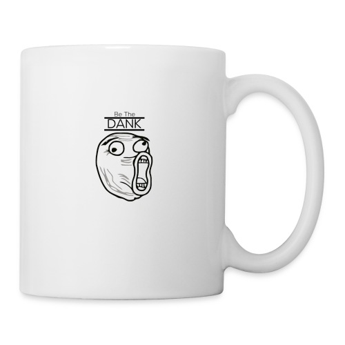 Be The Dank - Coffee/Tea Mug
