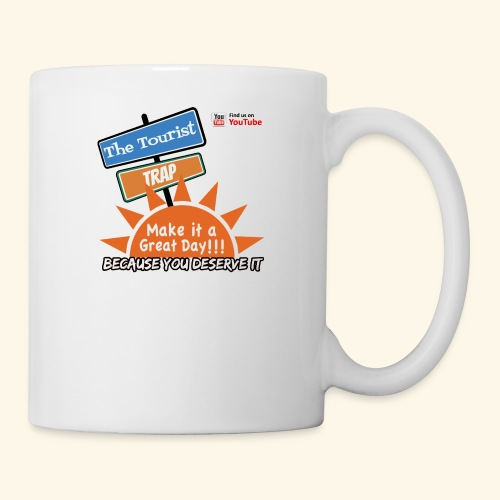 Make it a Great Day - Coffee/Tea Mug