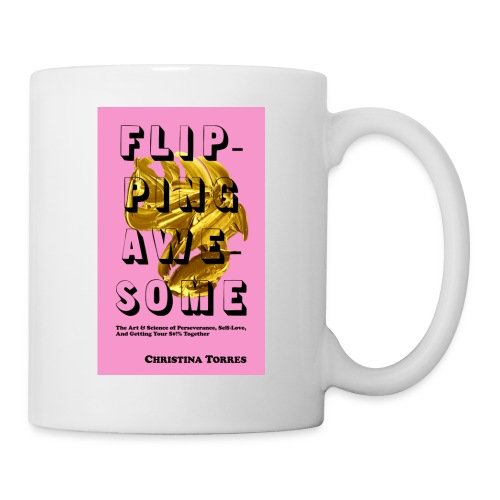 Flipping Awesome Book Release - Coffee/Tea Mug
