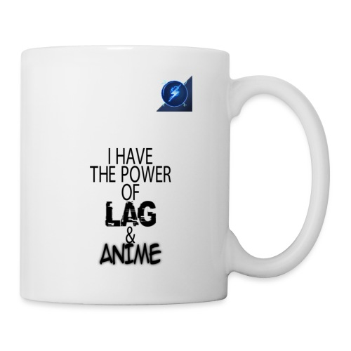 I Have The Power of Lag & Anime - Coffee/Tea Mug
