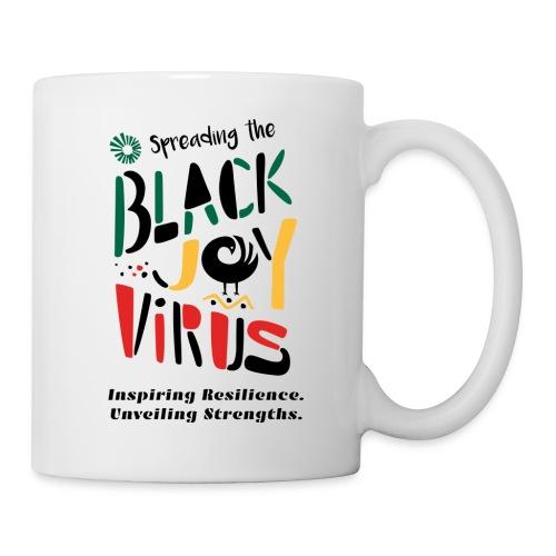 Spreading the Black Joy Virus - Coffee/Tea Mug