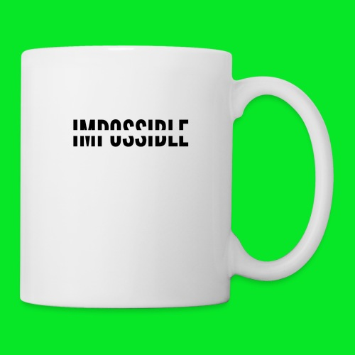 Impossible - Coffee/Tea Mug