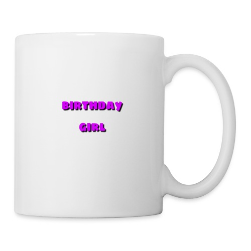 bday girl - Coffee/Tea Mug