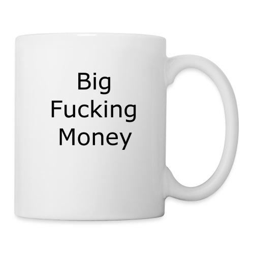 Big Fucking Money - Coffee/Tea Mug