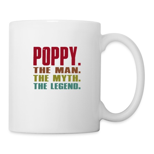 Poppy The Man The Myth The Legend Poppy Gift - Coffee/Tea Mug