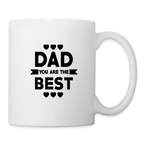 DAD you are the best - father's day - Coffee/Tea Mug