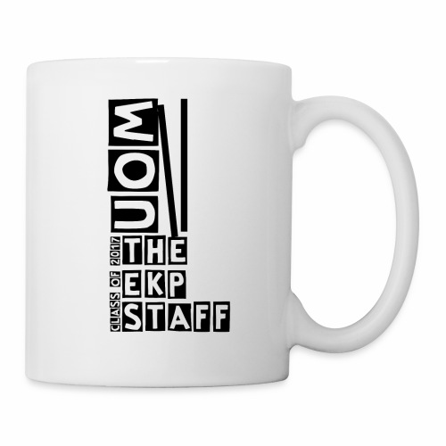 the ekp staff class of 2017 - Coffee/Tea Mug