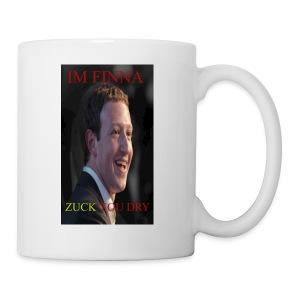 ZUCK YOU DROI - Coffee/Tea Mug
