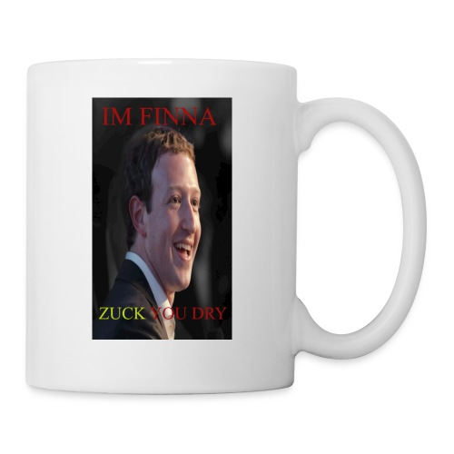 ZUCK YOU DROI - Coffee/Tea Mug