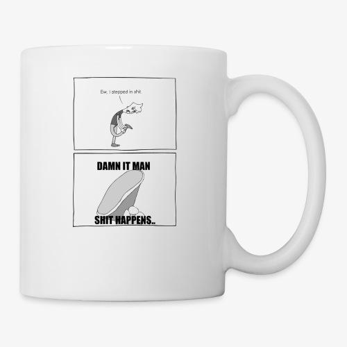 Ew I Stepped In - Coffee/Tea Mug