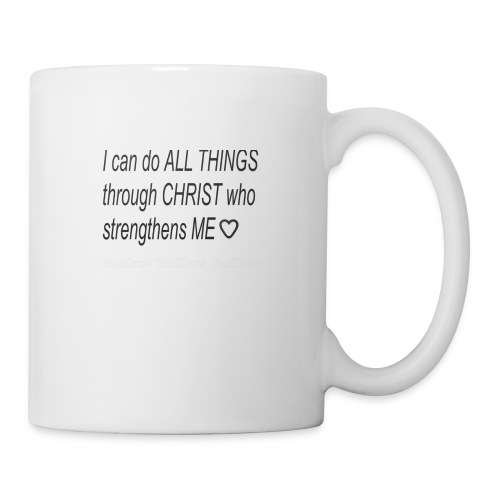 I can do all things through Christ - Coffee/Tea Mug