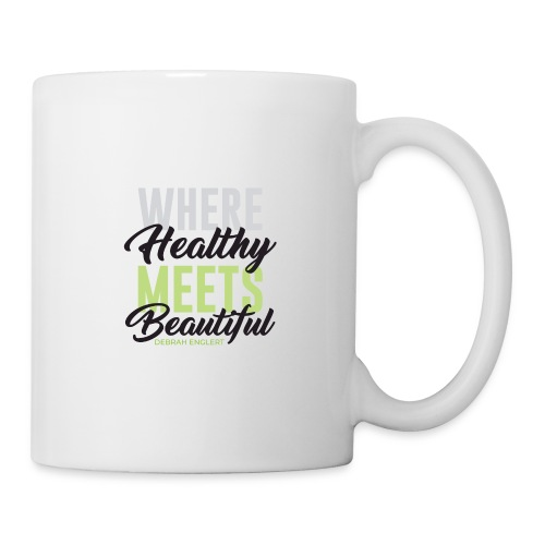 Where Healthy Meets Beautiful - Coffee/Tea Mug