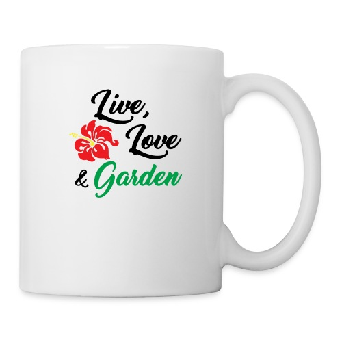 Live, Love, Garden - Coffee/Tea Mug