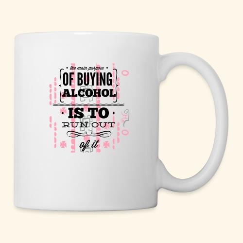 OF BUYING ALCOHOL T-SHIRT - Coffee/Tea Mug