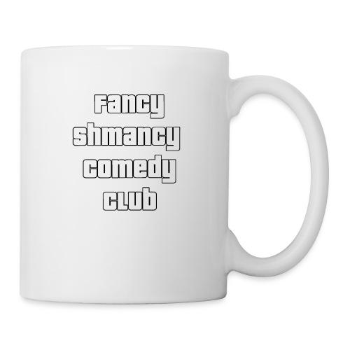 Fancy Shamncy Comedy Club - Coffee/Tea Mug