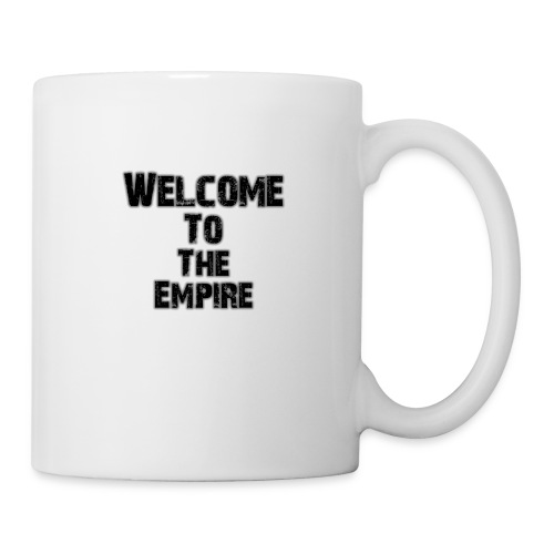 Welcome To The Empire - Coffee/Tea Mug