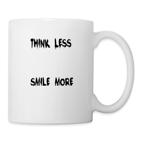 think less smile more - Coffee/Tea Mug