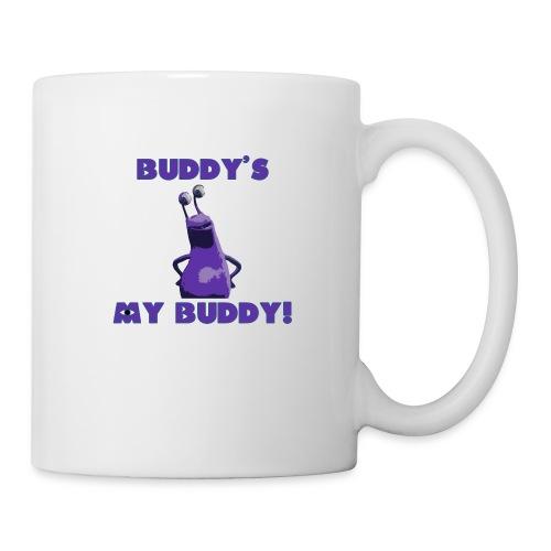 Buddy's My Buddy - Coffee/Tea Mug