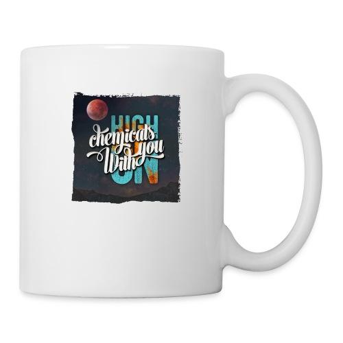 High On Chemicals With You - Coffee/Tea Mug