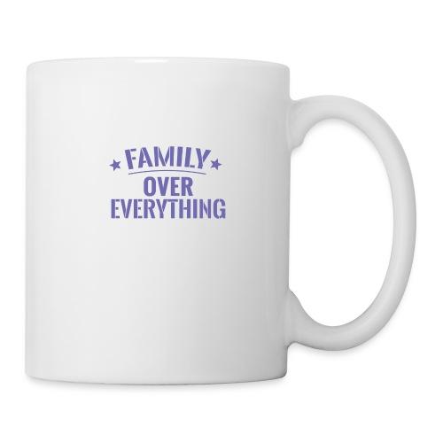 FAMILY OVER EVERYTHING - Coffee/Tea Mug