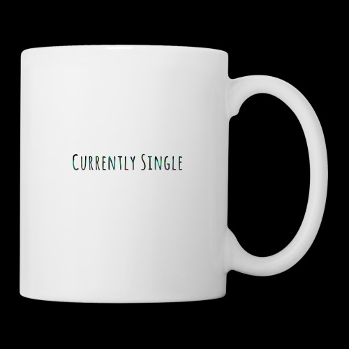 Currently Single T-Shirt - Coffee/Tea Mug