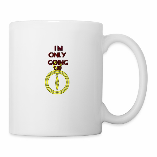 Im only going up - Coffee/Tea Mug