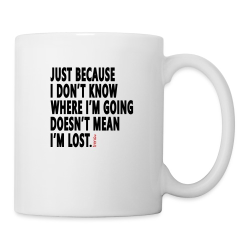 I'm Not Lost - Coffee/Tea Mug