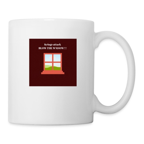 Kringe attackBLOW THE WINDOW mug pictures - Coffee/Tea Mug
