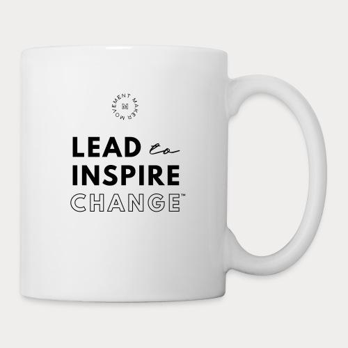 Lead. Inspire. Change. - Coffee/Tea Mug