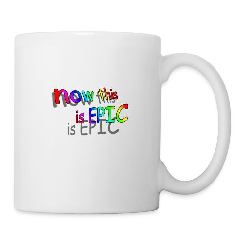 now this is epic - Coffee/Tea Mug