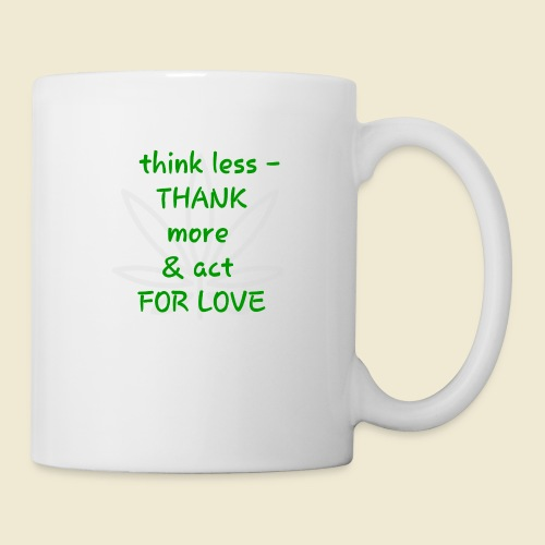 108-lSa Inspi-Shirt-87 think less THANK MORE - Coffee/Tea Mug