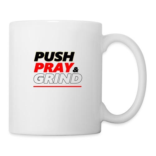 Push Pray & Grind - Coffee/Tea Mug