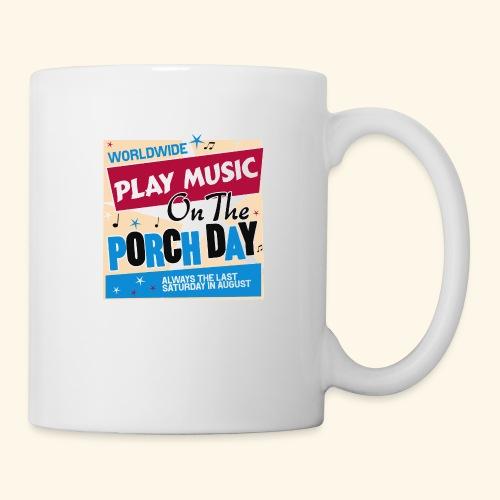 Play Music on the Porch Day - Coffee/Tea Mug
