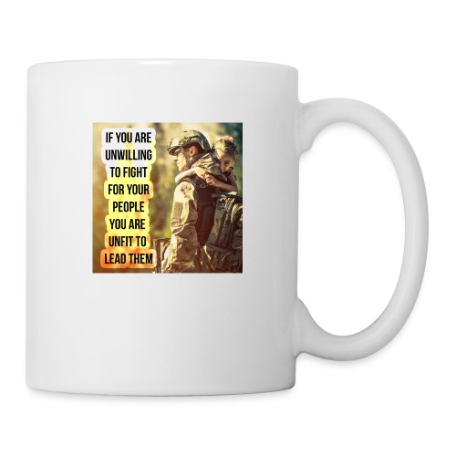 Leaders Fight For The Ones They Love - Coffee/Tea Mug