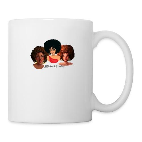 Afro Hair Do the Talking - Coffee/Tea Mug