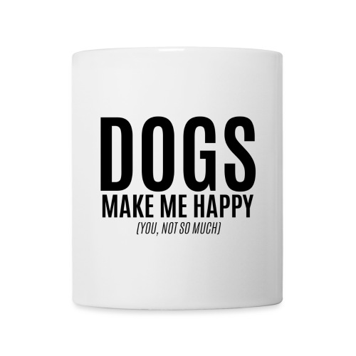 dogs make me happy - Coffee/Tea Mug