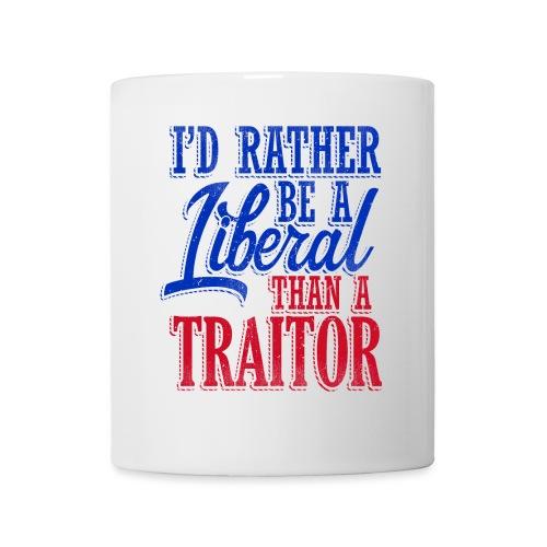 Rather Be A Liberal - Coffee/Tea Mug