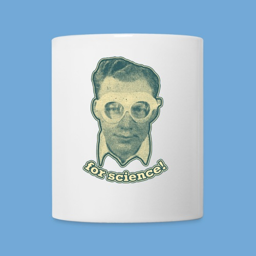 For Science! - Coffee/Tea Mug