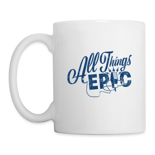 All Things Epic (Original Design) - Coffee/Tea Mug
