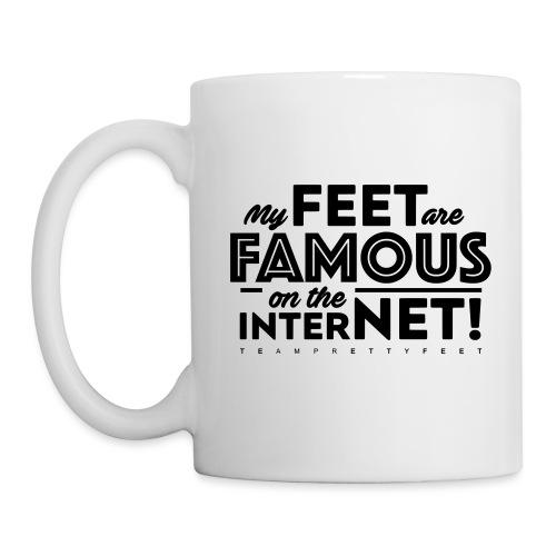 My Feet Are Famous On The Internet! - Coffee/Tea Mug