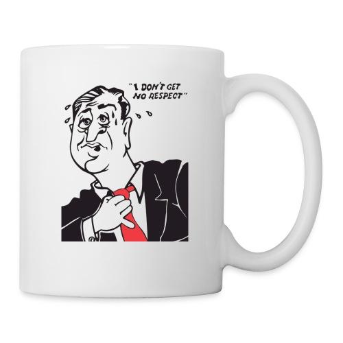 I Don't Get No Respect Duo - Coffee/Tea Mug