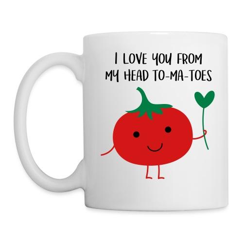 I love you from my head to-ma-toes - Coffee/Tea Mug