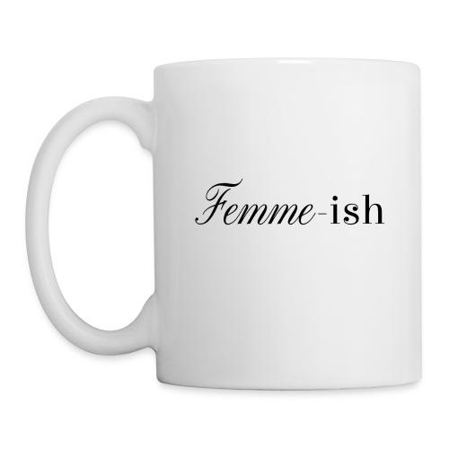 Femme-ish - Coffee/Tea Mug