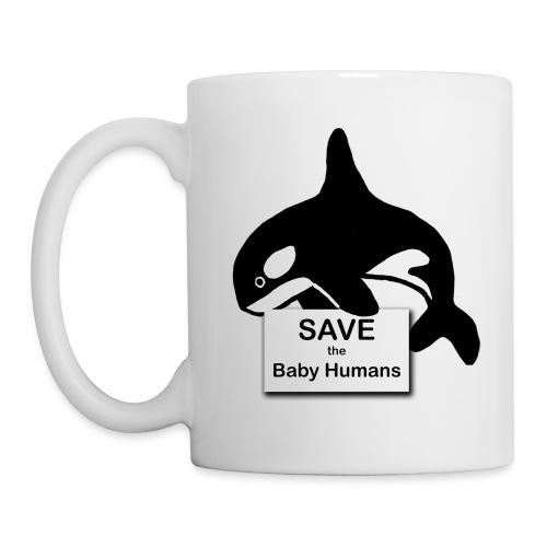 Save the Baby Humans - Coffee/Tea Mug