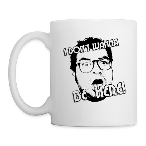 dontwannabehere - Coffee/Tea Mug
