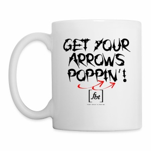 Get Your Arrows Poppin'! [fbt] - Coffee/Tea Mug