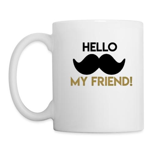 Hello my friend - Coffee/Tea Mug