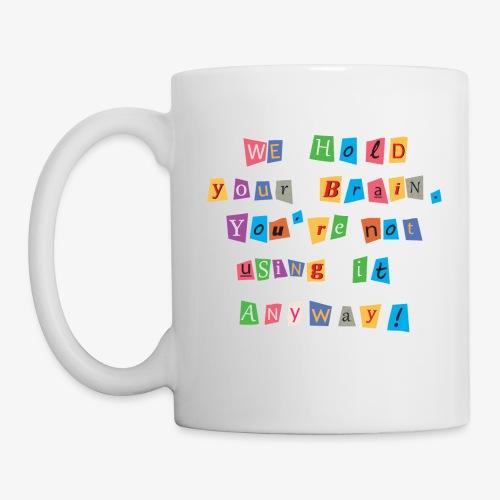 Brain ransom - Coffee/Tea Mug