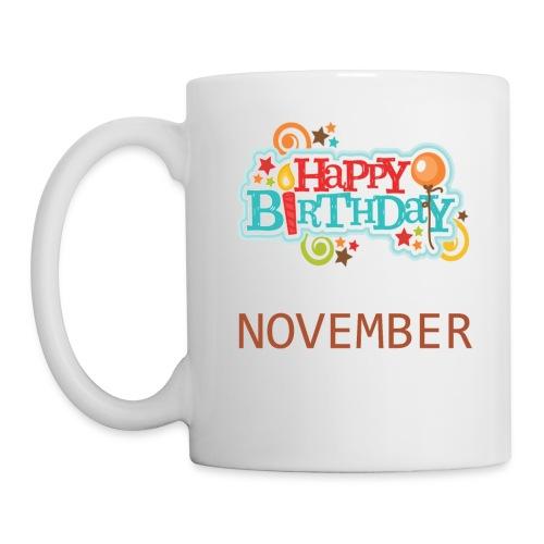november birthday - Coffee/Tea Mug