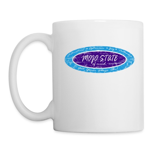 MOJO STATE of mind - Coffee/Tea Mug